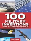 100 Military Inventions That Changed the World (eBook)
