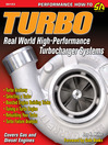 Turbo (eBook): Real World High-Performance Turbocharger Systems
