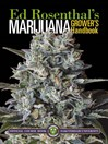 Marijuana Grower's Handbook (eBook): Your Complete Guide for Medical and Personal Marijuana Cultivation