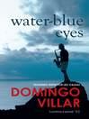 Water-Blue Eyes (eBook): Leo Caldas Series, Book 1