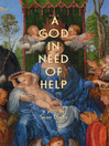 A God in Need of Help (eBook)