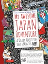 My Awesome Japan Adventure (eBook): A Diary about the Best 4 Months Ever!