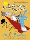 Lady Fortescue Steps Out (eBook): Poor Relation Series, Book 1