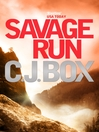 Savage Run (eBook): Joe Pickett Series, Book 2