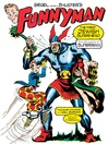 Siegel and Shuster's Funnyman (eBook): The First Jewish Superhero, from the Creators of Superman