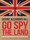 Go Spy the Land (eBook): Being the Adventures of IK8 of the British Secret Service