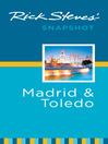 Rick Steves' Snapshot Madrid & Toledo (eBook)