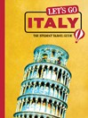 Let's Go Italy (eBook): The Student Travel Guide