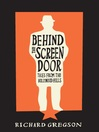 Behind the Screen Door (eBook): Tales From the Hollywood Hills
