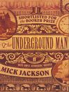 The Underground Man (eBook)
