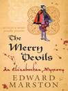 The Merry Devils (eBook): Elizabethan Theater Series, Book 2