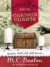 Agatha Raisin and the Curious Curate (eBook): Agatha Raisin Mystery Series, Book 13
