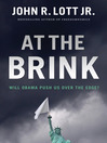 At the Brink (eBook): Will Obama Push Us Over the Edge?