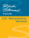 Rick Steves' Tour (eBook): Ca' Rezzonico, Venice