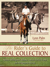 The Rider's Guide to Real Collection (eBook): Achieve Willingness, Balance and the Perfect Frame with Performance Horses