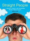 A Straight People (eBook): A Spotter's Guide to the Fascinating World of Heterosexuals