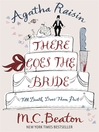There Goes the Bride (eBook): Agatha Raisin Mystery Series, Book 20