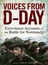 Voices from D-Day (eBook): Eyewitness accounts from the Battles of Normandy