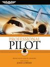 Professional Pilot (eBook): Proven Tactics and PIC Strategies