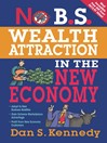 No B. S. Wealth Attraction in the New Economy (eBook)