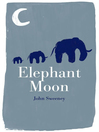 ELEPHANT MOON (eBook)