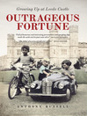 Outrageous Fortune (eBook): Growing Up at Leeds Castle