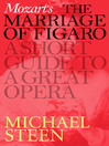 Mozart's Marriage of Figaro (eBook): A Short Guide to a Great Opera