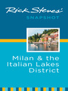 Rick Steves' Snapshot Milan & the Italian Lakes District (eBook)