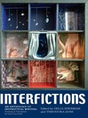 Interfictions (eBook): An Anthology of Interstitial Writing