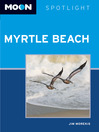 Moon Spotlight Myrtle Beach (eBook)