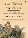 The Laughter of Triumph (eBook): William Hone and the Fight for the Free Press