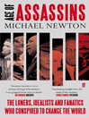 Age of Assassins (eBook): A History of Conspiracy and Political Violence, 1865-1981