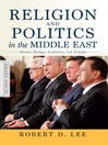 Religion and Politics in the Middle East (eBook): Identity, Ideology, Institutions, and Attitudes