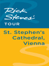 Rick Steves' Tour (eBook): St. Stephen's Cathedral, Vienna