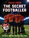 Tales from the Secret Footballer (eBook)