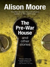 The Pre-War House and Other Stories (eBook)