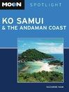 Moon Spotlight Ko Samui & the Andaman Coast (eBook)