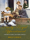 Pets by Royal Appointment (eBook): The Royal Family and their Animals
