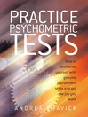 Practice Psychometric Tests (eBook): How to Familiarise Yourself With Genuine Recruitment Tests and Get the Job You Want