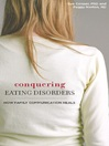 Conquering Eating Disorders (eBook): How Family Communication Heals