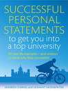Successful Personal Statements to Get You into a Top University (eBook): 50 Real-Life Examples and Analysis to Show Why They Succeeded