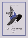 Subtly Worded and Other Stories (eBook)