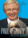Paul O'Grady (eBook): The Biography