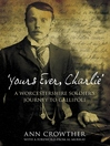 Yours Ever, Charlie' (eBook): A Worcestershire Soldier's Journey to Gallipoli