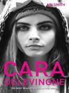 Cara Delevingne (eBook): The Most Beautiful Girl in the World