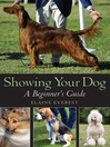 Showing Your Dog (eBook): A beginner's Guide