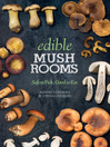 Edible Mushrooms (eBook): Safe to Pick, Good to Eat