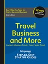 Travel Business and More (eBook): Step-by-Step Startup Guide
