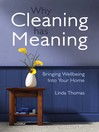 Why Cleaning Has Meaning (eBook): Bringing Wellbeing Into Your Home