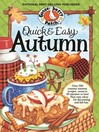 Quick & Easy Autumn Cookbook (eBook): More than 200 yummy, family-friendly recipes for fall...most in 30 minutes or less!